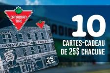 10 Carte cadeau Canadian Tire de 25$ à gagner